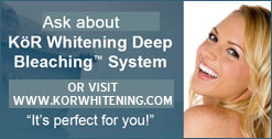 Ask about Kor Whitening Deep Bleaching System!